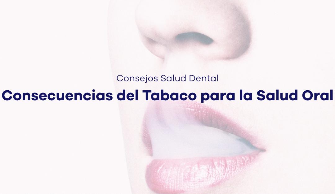 Consecuencias del Tabaco para la Salud Oral