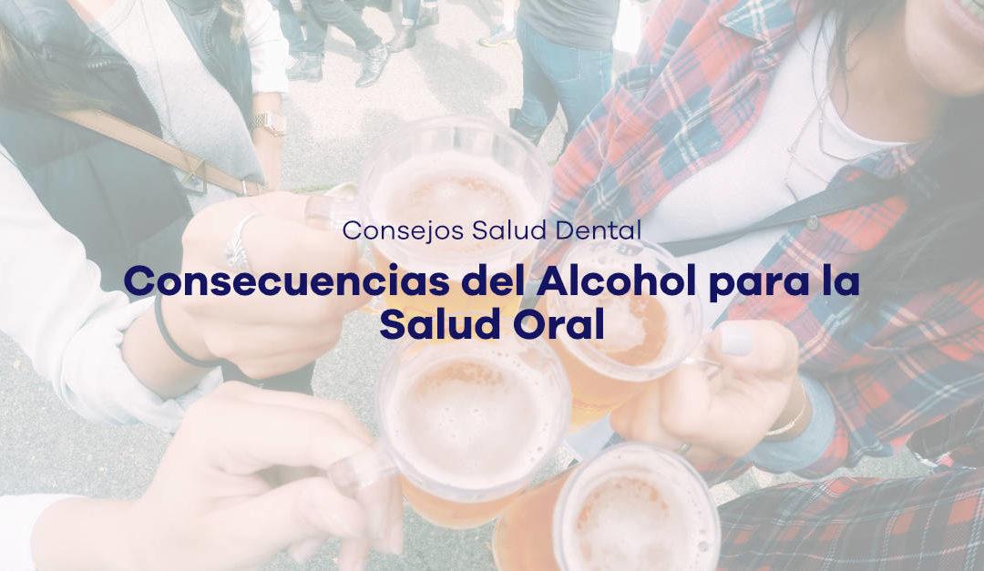 Consecuencias del Alcohol para la Salud Oral