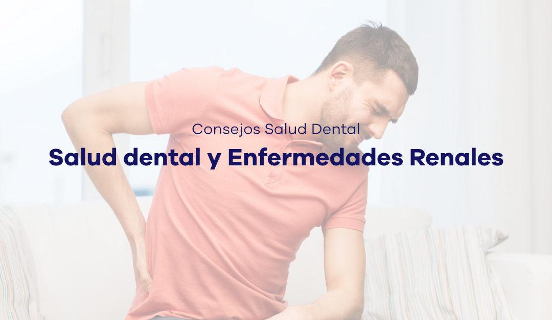 Salud dental y Enfermedades Renales