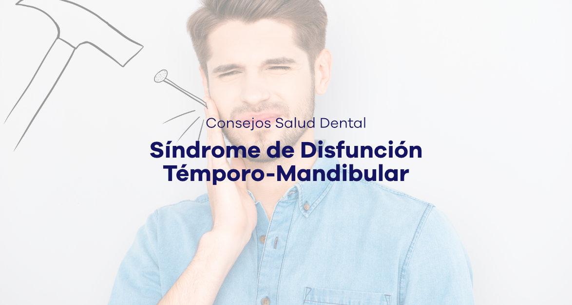 Síndrome de disfunción témporo-madibular