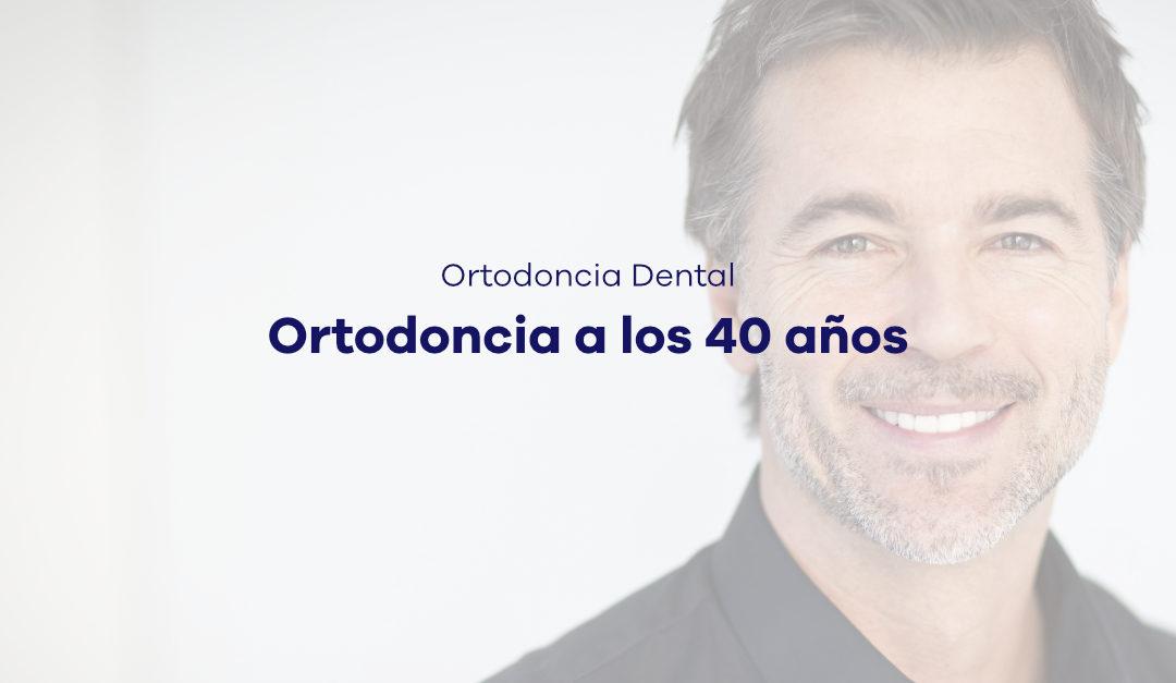 Ortodoncia a los 40-50 años