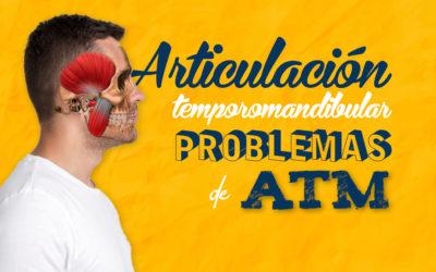 Articulación temporomandibular,  problemas de ATM