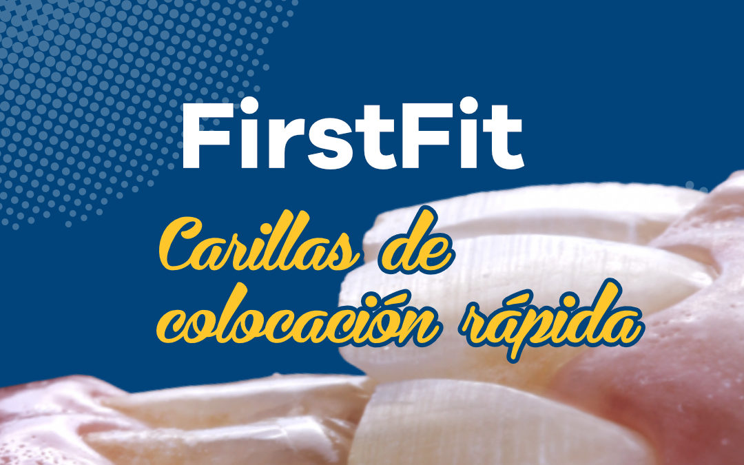 First Fit, carillas de colocación rápida.
